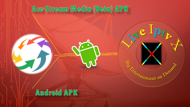 Ace Stream Media APK