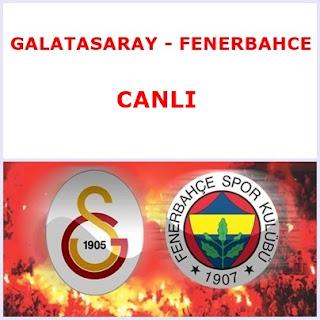 Galatasaray-Fenerbahçe CANLI izlemek icin linkler