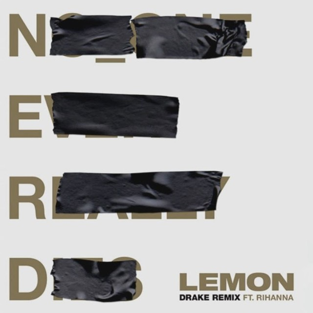 "New Music: N.E.R.D feat. Drake & Rihanna ""Lemon (Remix)"""
