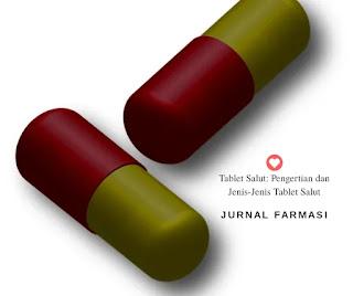 Tablet salut adalah tablet yang diberi lapisan (salut) dengan bahan tertentu seperti salut gula, salut....