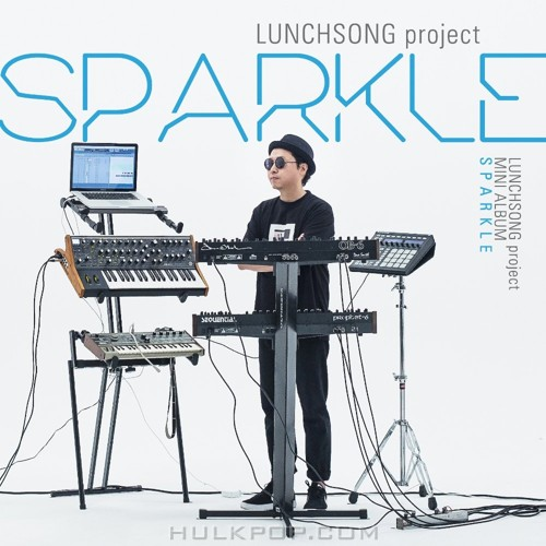 Lunchsong Project – SPARKLE – EP