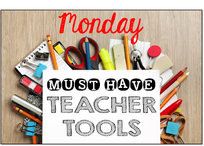 Monday must have teacher tools