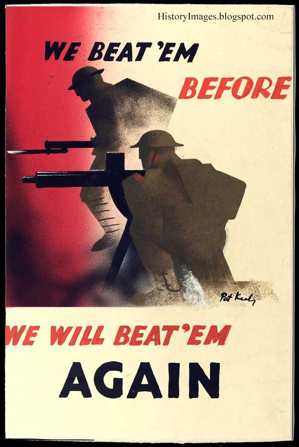 """We've beaten them before. We beat them again."" Poster appeared immediately after the defeat of the British army at Dunkirk"