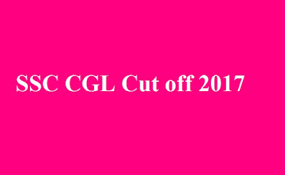 SSC CGL Cut off 2017