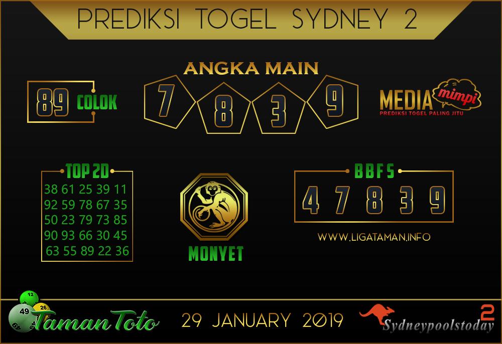 Prediksi Togel SYDNEY 2 TAMAN TOTO 29 JANUARI 2019