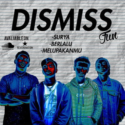 'Dismiss Fun' Rilis Single Mereka 'Berlalu'