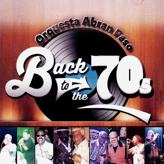 BACK TO THE 70'S - ORQUESTA ABRAN PASO (2015)