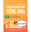 Tự Học Đột Phá Chuyên Đề Ngữ Pháp Tiếng Anh - Dương Hương (429 Trang Word)