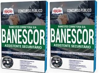 Apostila Concurso BANESCOR ES - Banestes Corretora S.A