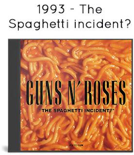 1993 - The Spaghetti incident?