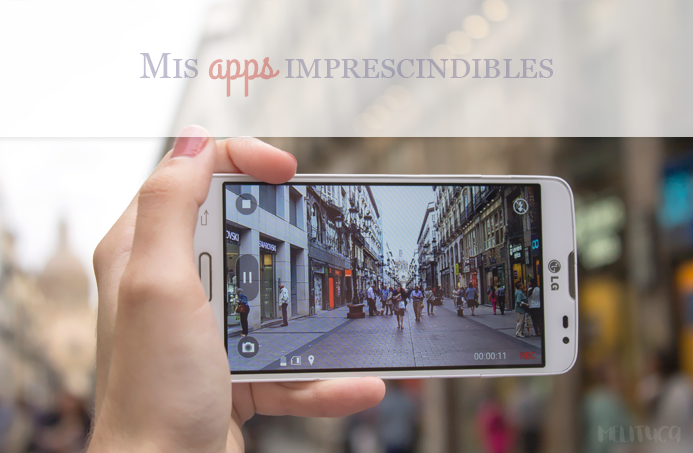 apps imprescindibles móvil android