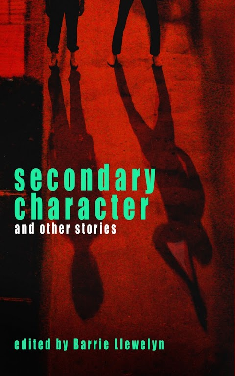 Secondary Character And Other Stories - Launch