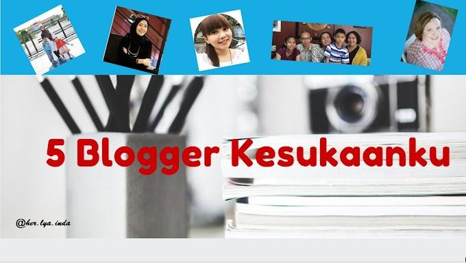 Mereka 5 Blogger Kesukaanku