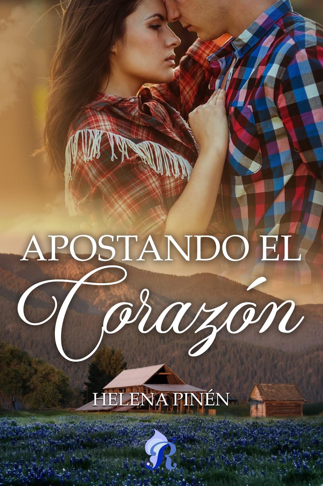 Apostando el corazón de Helena Pinén