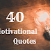 Best Motivation Quotes In English Ever | 40 Motivational Quotes | Proreader.in