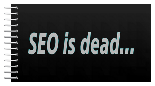 SEO is dead, the truth behind seo haters