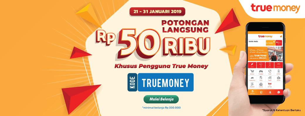 #Alfacart - #Promo #Voucher Potongan Langsung 50K Pakai #TrueMoney (s.d 31 Jan 2019)
