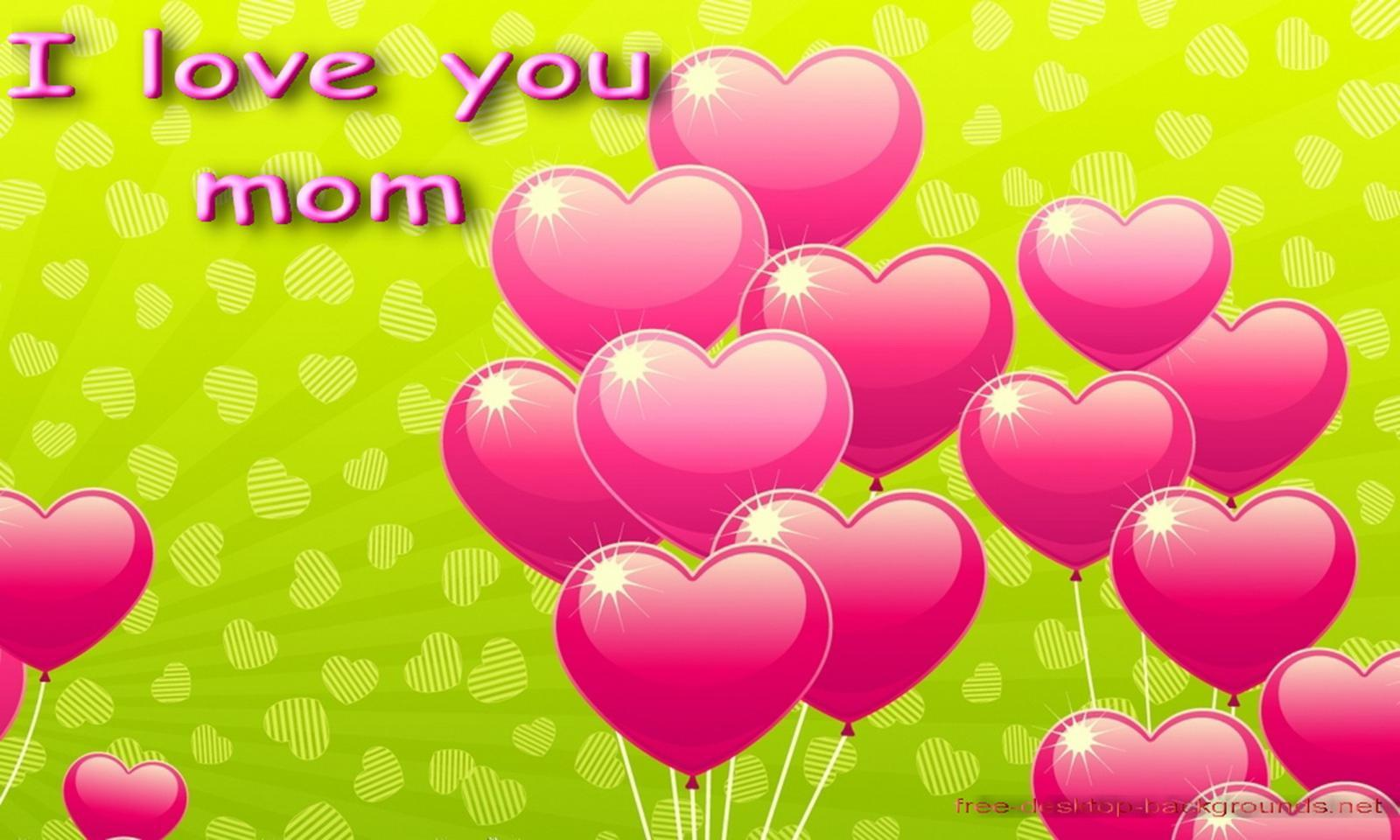 Desktop Background Wallpapers I Love You Mom Desktop Wallpapers