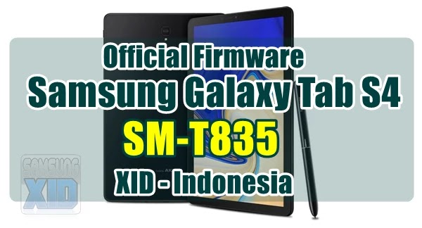 Firmware Samsung Galaxy Tab S4 SM-T835 bahasa indonesia