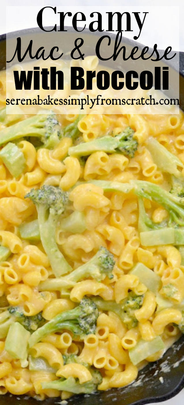 Creamy Macaroni and Cheese with Broccoli! A healthy dinner or easy side dish! serenabakessimplyfromscratch.com