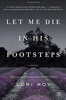 Let Me Die in His Footsteps by Lori Roy (book cover)