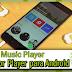 Melhor Player Musica para Android