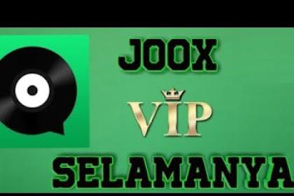 Trik Terbaru Membuat Akun VIP Joox Gratis Permanen 2019