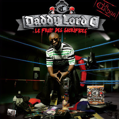 Daddy Lord C - Le Fruit Des Sacrifices