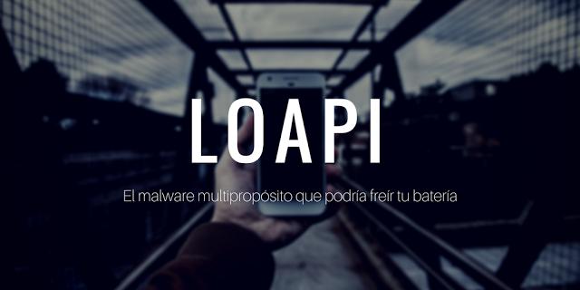 Loapi: el malware para Android que puede freír tu batería