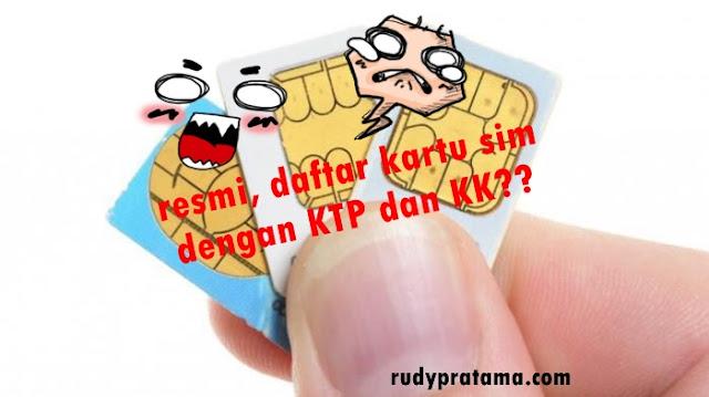 daftar kartu sim dengan KTP dan KK