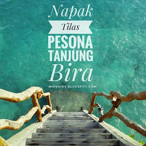 Napak Tilas Pesona Tanjung Bira