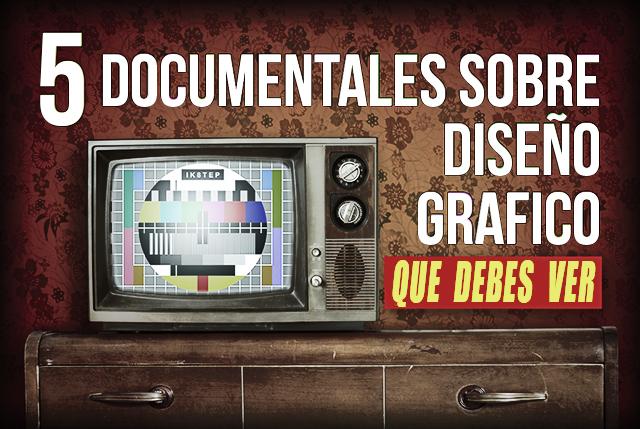 5-documentales-sobre-diseño-grafico-que-debes-ver-by-saltaalavista-blog