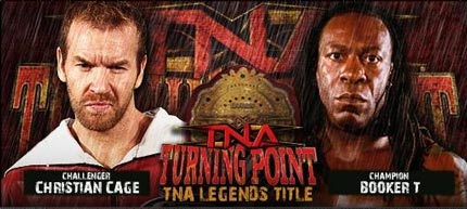 TNA Turning Point 2008 event poster - Christian Cage vs. Booker T - Legends Title match - www.retroprowrestling.com