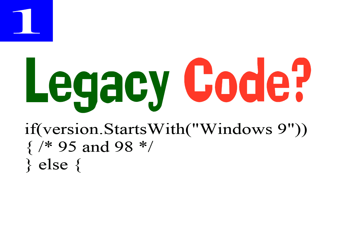 Windows 9 Legacy code