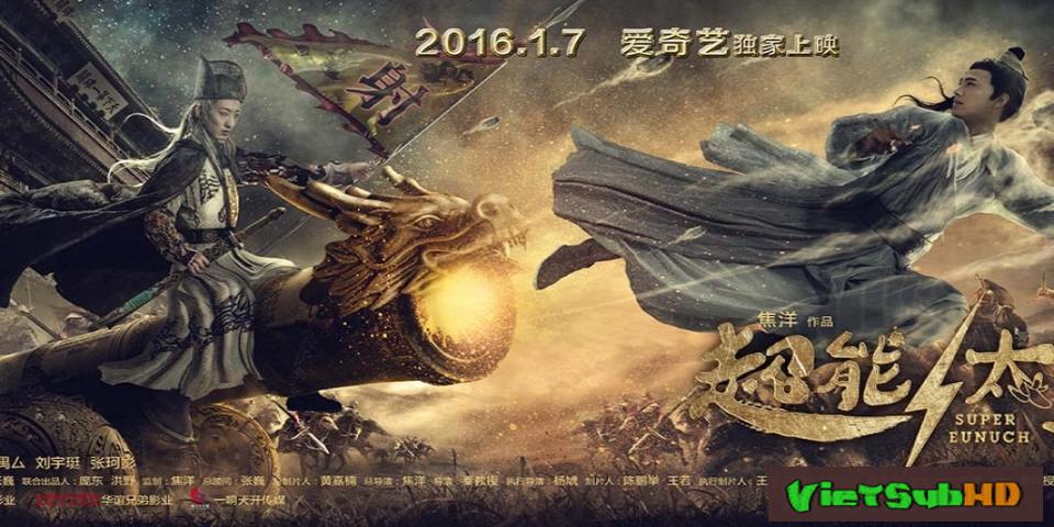 Phim Thái Giám Siêu Năng Lực VietSub HD | Super Eunuch 2016