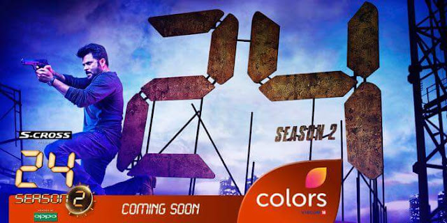 24 India Season 2 on Colors Tv Serial Wiki Plot,Cast,Promo,Timing,Image