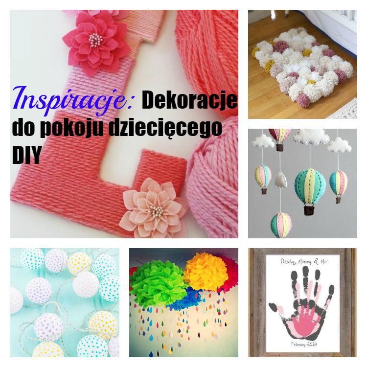 Magda M Blog Dekoracje Do Pokoju Dziecięcego Diy