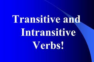 Pengertian Kata kerja Transitif dan Intransitif dalam Bahasa Inggris