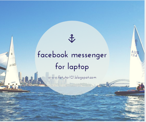 Facebook Messenger For Laptop