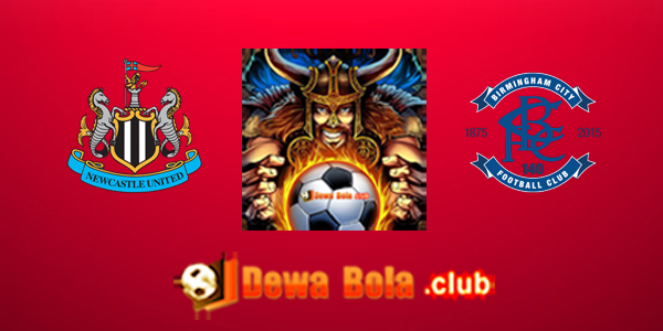 Prediksi Skor Newcastle United VS Birmingham City 19 Januari 2017
