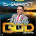 D-Sammyst – Mighty God (Audio Download) | @d_sammyst01