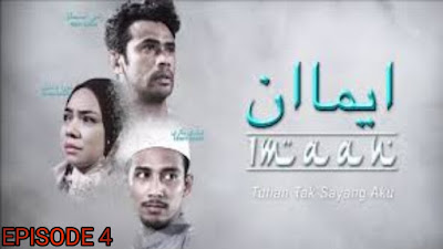 Tonton Drama Imaan Episod 4