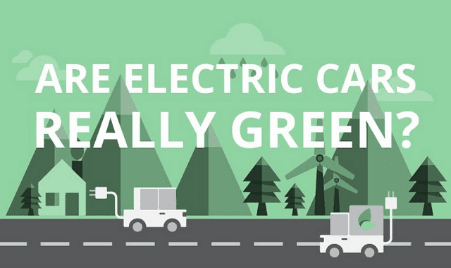 Are Electric Cars Green? Yes!