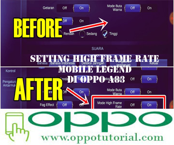 Setting High Frame Rate Mobile Legend di OPPO A83 | Oppotutorial com