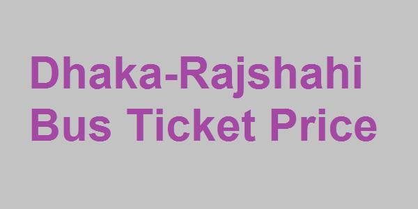 Dhaka-Rajshahi Bus Fares