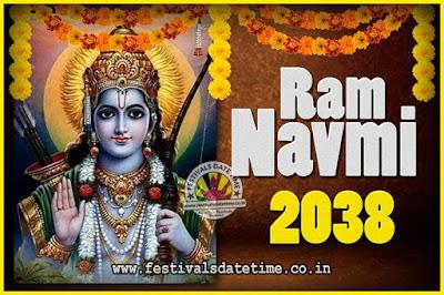 2038 Ram Navami Pooja Date & Time, 2038 Ram Navami Calendar