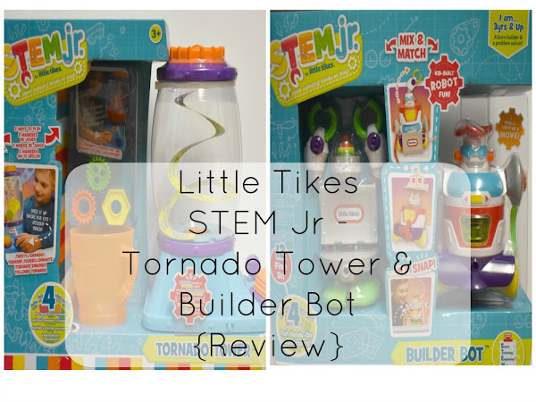 Little Tikes STEM Jr - Tornado Tower & Builder Bot {Review}
