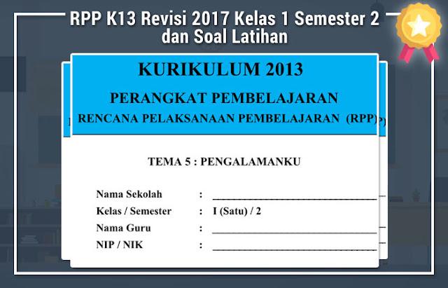 RPP K13 Revisi 2017 Kelas 1 Semester 2 dan Soal Latihan