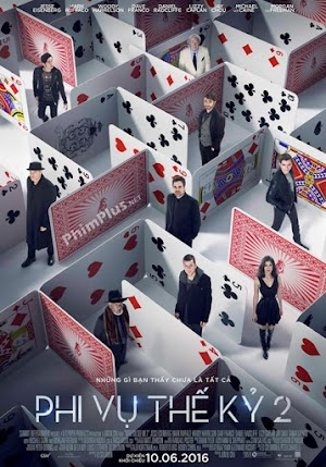 Phim Phi Vụ Thế Kỷ 2 - Now You See Me 2: The Second Act (2016)