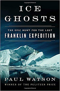 Cover of Ice Ghosts: The Epic Hunt for the Lost Franklin Expedition